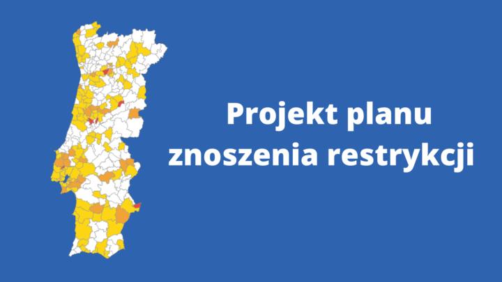 Projekt planu znoszenia restrykcji